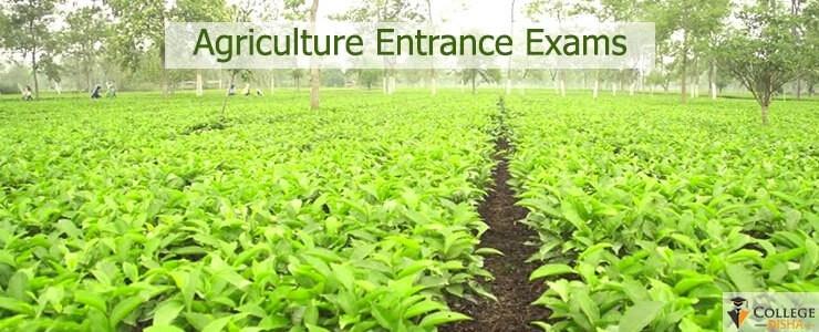 Agriculture Entrance Exams 2021 | National Level, University Level & State Level